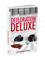 Defloration Deluxe