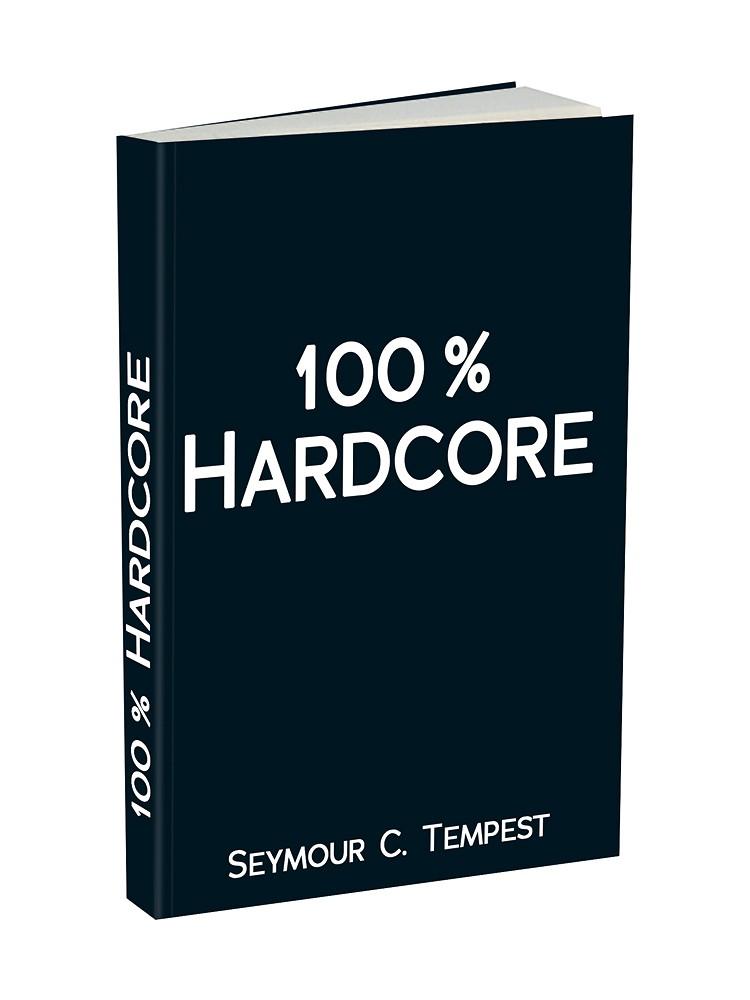 100 % Hardcore: Taschenbuch, 10 SM-Storys